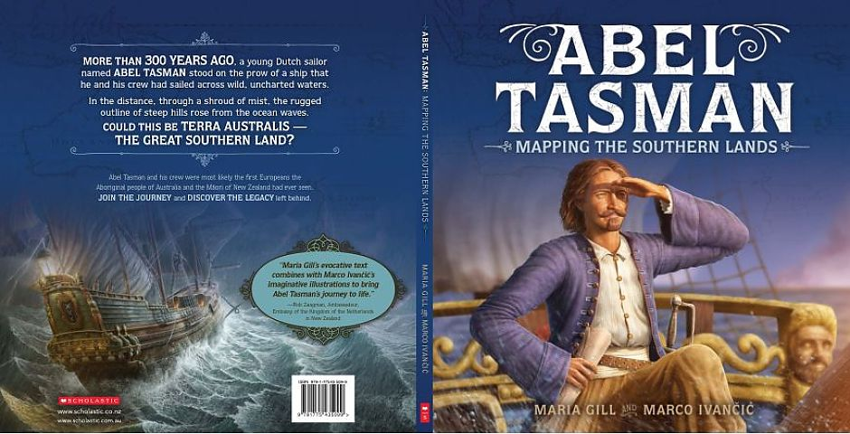 New children's book on Tasman's journey to the Unknown Southland in 1642-1643.